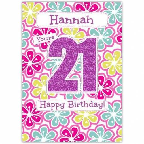 Floral Happy 21st Birthday Card