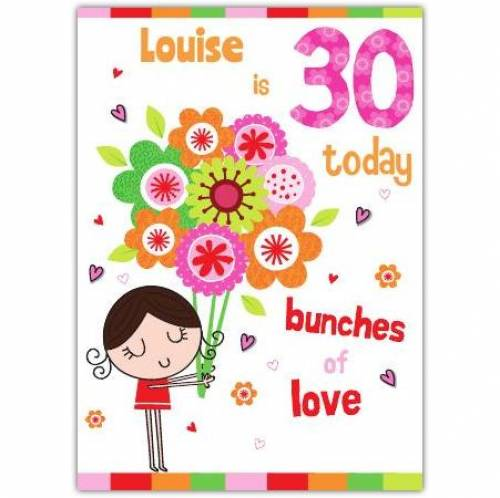 Bunches Of Love Happy 30th Birthday Card