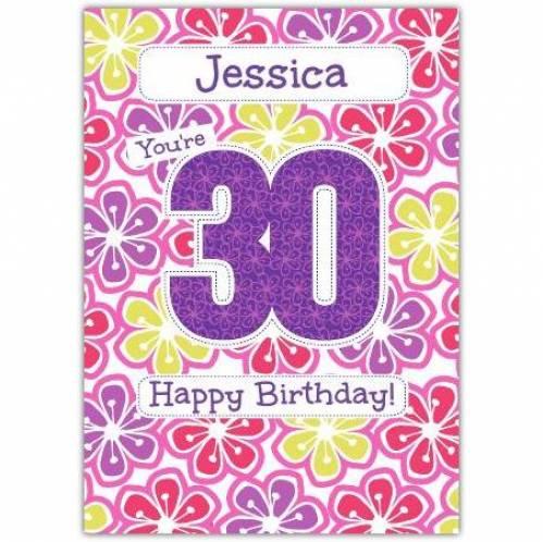 Floral Happy 30th Birthday Card
