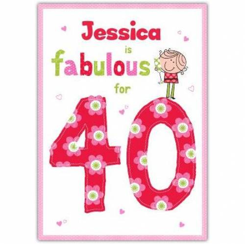 Fabulous For 40 Happy 40th Birthday Card