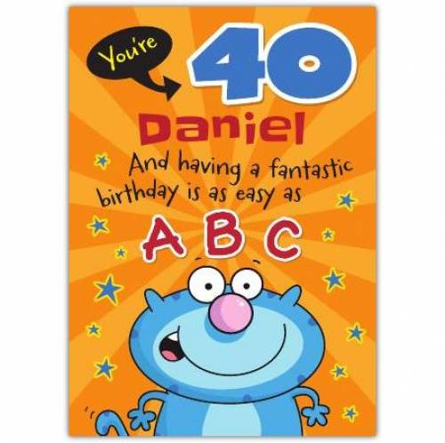 Easy As ABC Happy 40th Birthday Card