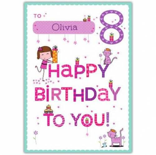 Happy Birthday To You Happy 8th Birthday Card