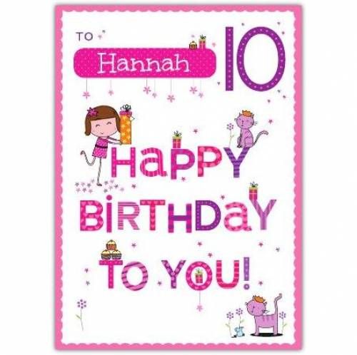 Happy Birthday To You Happy 10th Birthday Card