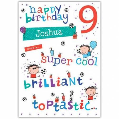 Super Cool Toptastic Happy 9th Birthday Card