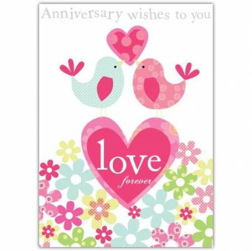 Love Birds Anniversary Wishes To You Anniversary Card