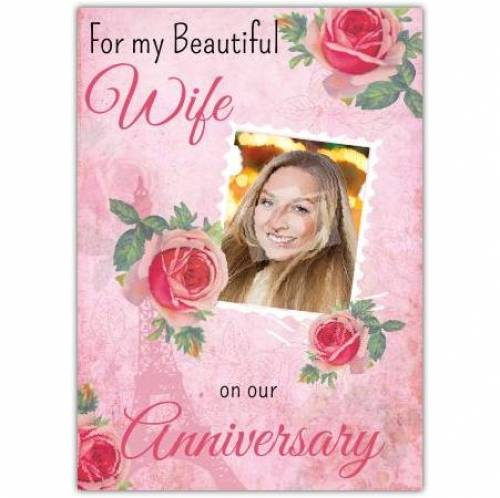 Beautiful Wife On Our Anniversary Card