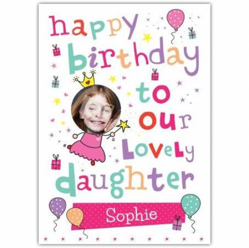 Lovely Daughter Happy Birthday Card