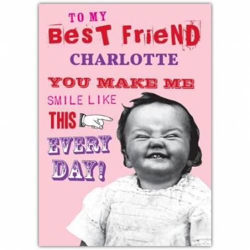 You Make Me Smile Like This Card