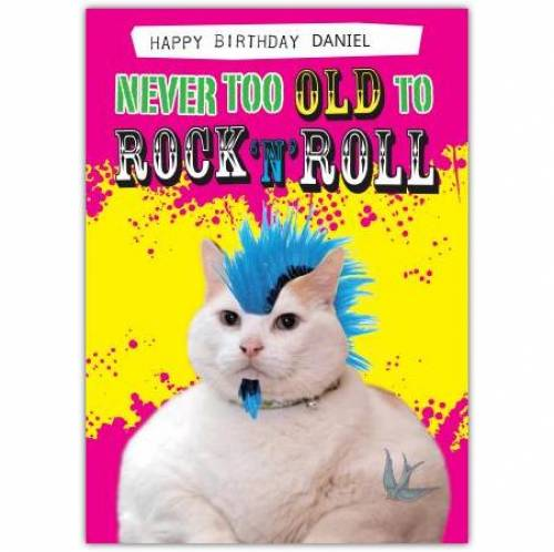 Never Too Old To Rock And Roll Birthday Card
