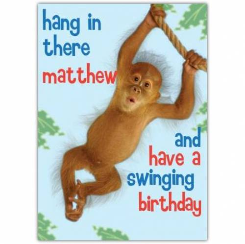 Hang In There Swinging Birthday Card