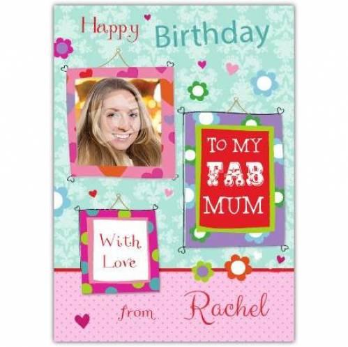 To My Fab Mum Birthday Card