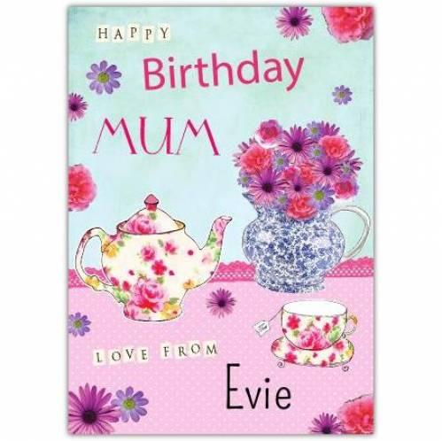 Happy Birthday Mum Flowers & Teapot Birthday Card