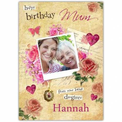 Happy Birthday Mum Roses & Hearts Birthday Card