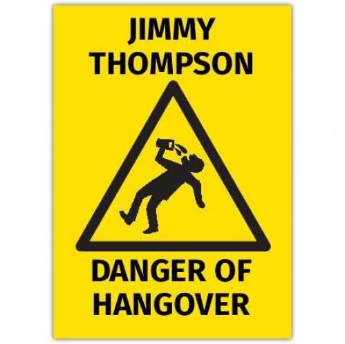 Danger Of Hangover Card