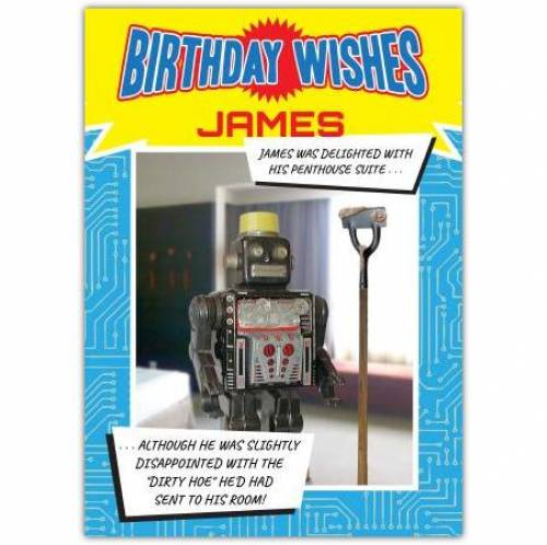 Dirty Hoe Robot Birthday Card