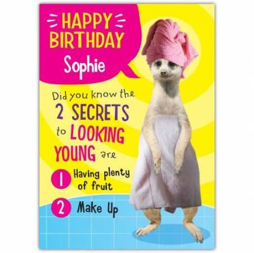 Secrets Of Looking Young Birthday Card