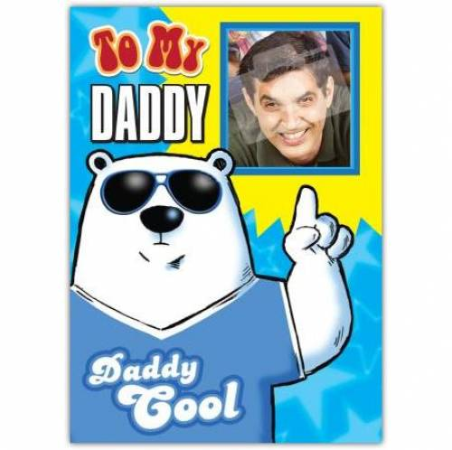 Daddy Cool Polar Bear Photo Card