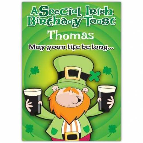 May You Life Be Long Irish Birthday Card