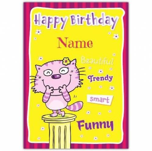 Beautiful Trendy Smart Funny Birthday Card