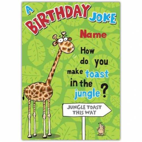 Giraffe Jungle Toast Happy Birthday Card