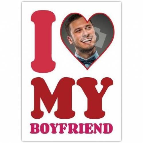 I Heart My Boyfriend Card