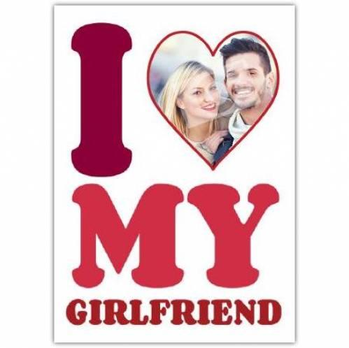 I Heart My Girlfriend Card