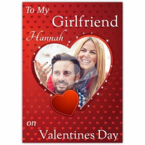 To My Girlfriend Photo Heart Card