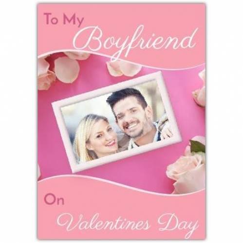 To My Boyfriend Valentines Day Card