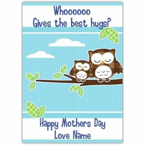 Happy Mothers Day Whoooooo Card
