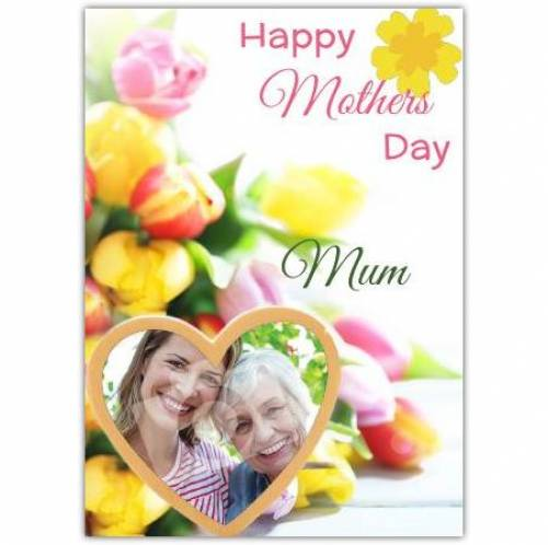 Happy Mothers Day Flowers Heart Card
