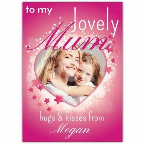 To My Lovely Mum Card