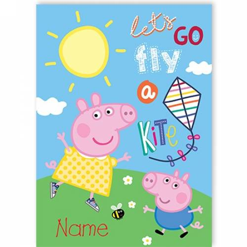 Let's Go Fly A Kite Peppa Pig Card