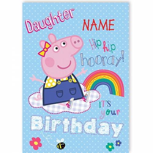Peppa Pig Daughter Birthday Card