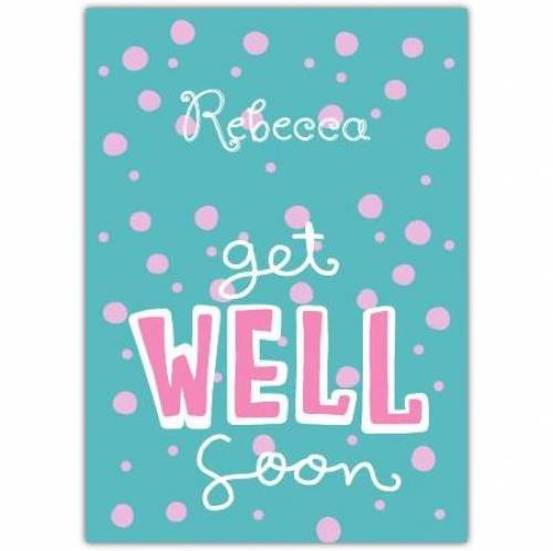 Get Well Soon Pink Dots Card