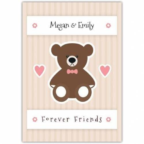 Forever Friends Bear With Pink Bow Card