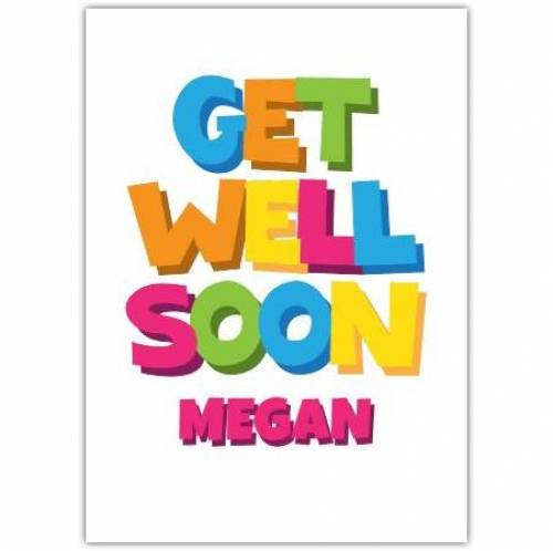 Get Well Soon Coloured Letters Pink Card