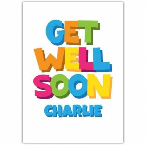 Get Well Soon Coloured Letters Blue Card
