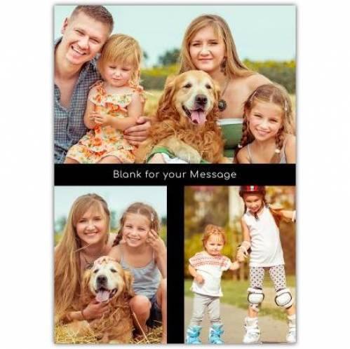 Any Message Three Photos Card