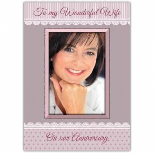 To My Wonderful Wife Anniversary Photo Card
