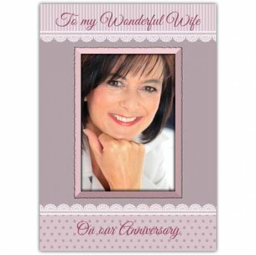 To My Wonderful Wife Anniversary Photo Card