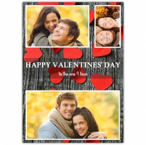 Valentines Day Three Photos To The One I Love Card