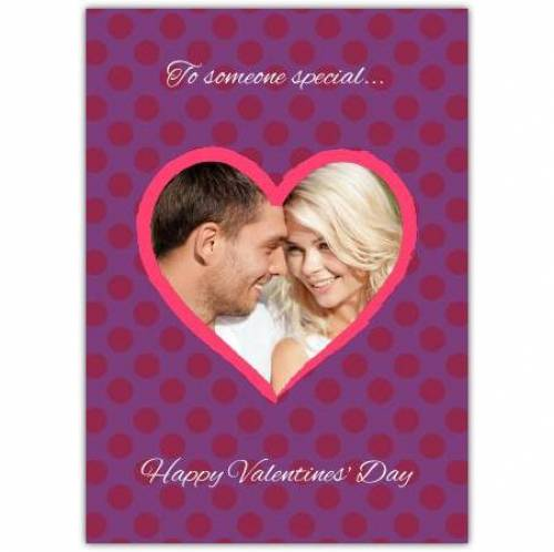 To Someone Special Valentines Card