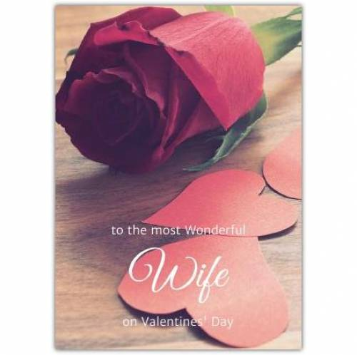 To My Wonderful Wife On Valentines Day  Card