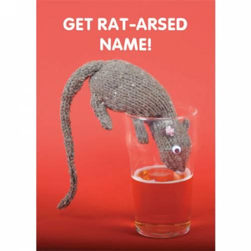 Get Rat-Arsed Greeting Card