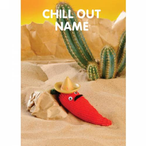 Any Occasion Chill Out Personalised Greeting Card