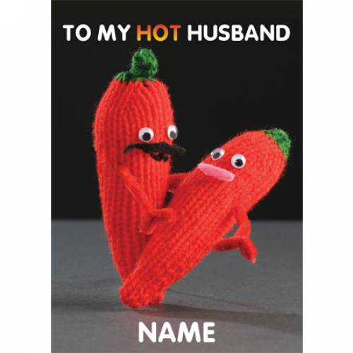 To My Hot Husband Chillis Greeting Card