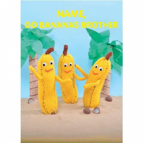 Go Bananas Brother Greeting Card