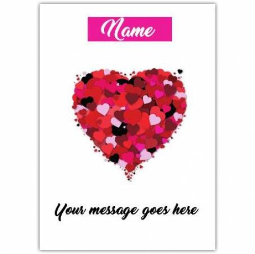 Name And Any Message Heart Greeting Card
