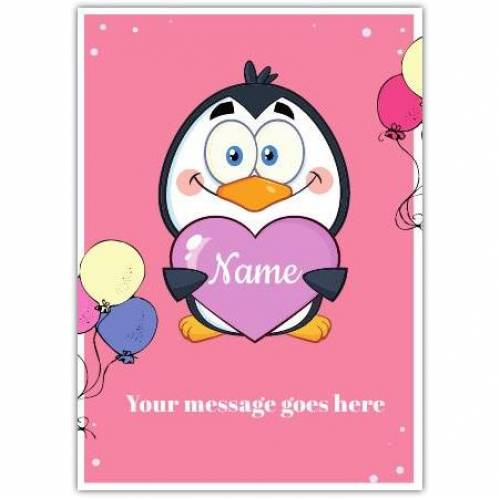 Penguin Holding Named Heart Greeting Card