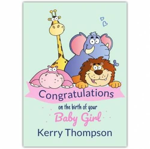 On The Birth Of Your Baby Girl Zoo Animals Green Card